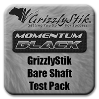GrizzlyStik Black <br>Bare Shaft Test Pack