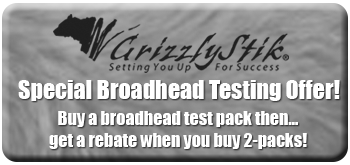 Click to see our GrizzlyStik broadhead testing offer